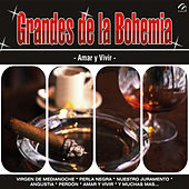 Grandes de la Bohemia by Various Artists