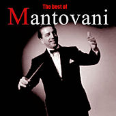 Play & Download The Music of Mantovani by Mantovani | Napster