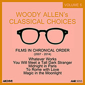 Play & Download Woody Allen's Classical Choices, Vol. 5 by Various Artists | Napster