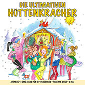 Play & Download Die ultimativen Hüttenkracher by Various Artists | Napster