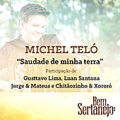 Play & Download Saudade de Minha Terra - Single by Michel Teló | Napster