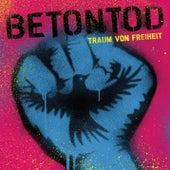Play & Download Traum von Freiheit by Betontod | Napster