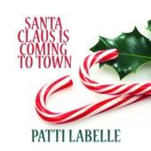 Santa Claus Is Coming to Town de Patti LaBelle