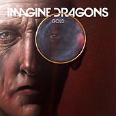 Gold by Imagine Dragons