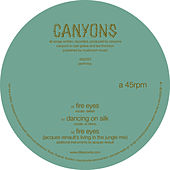 Play & Download Fire Eyes by Canyons | Napster