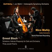 Play & Download Muhly: Cello Concerto - Bloch: Schelomo & 3 Jewish Poems by Indianapolis Symphony Orchestra | Napster