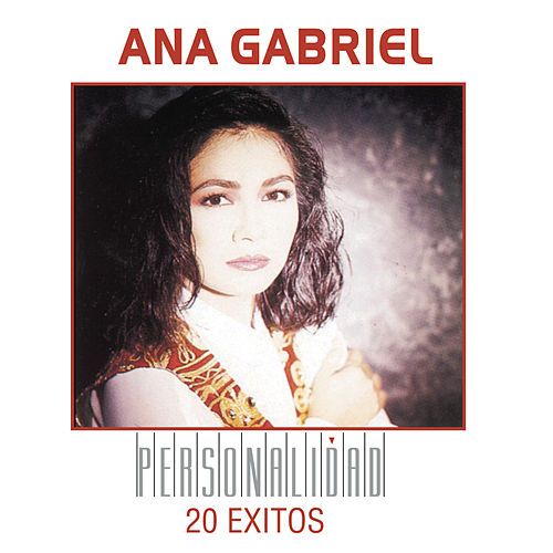Personalidad by Ana Gabriel