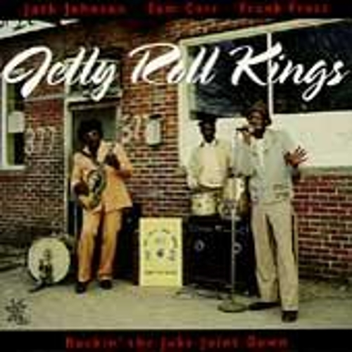 Rockin' The Juke Joint Down by Jelly Roll Kings