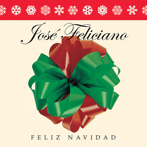 Play & Download Feliz Navidad by Jose Feliciano | Napster