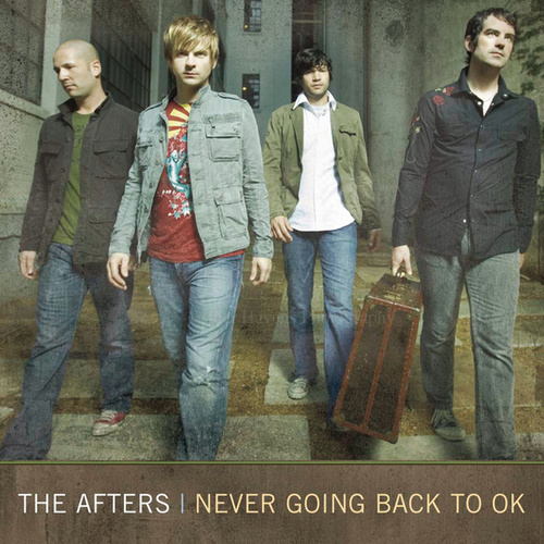 Play & Download Never Going Back To OK by The Afters | Napster