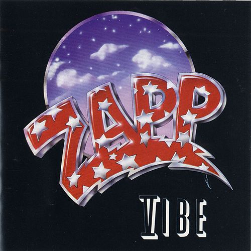Play & Download Zapp Vibe by Zapp and Roger | Napster