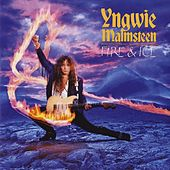 Play & Download Fire & Ice by Yngwie Malmsteen | Napster