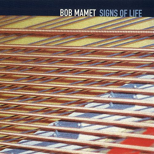 Signs Of Life by Bob Mamet