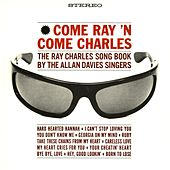 Play & Download Come Ray 'N Come Charles by Allan Davies Singers | Napster