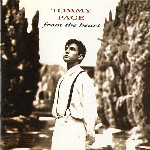 From The Heart by Tommy Page
