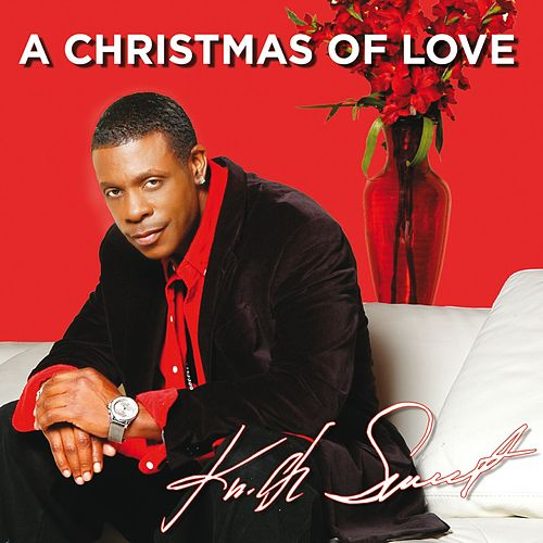 Play & Download A Christmas Of Love by Keith Sweat | Napster