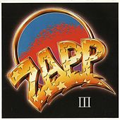 Play & Download Zapp III by Zapp and Roger | Napster