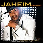 Play & Download Never by Jaheim | Napster