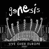 Play & Download Live Over Europe 2007 by Genesis | Napster