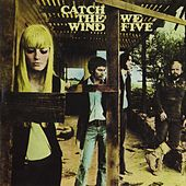 Play & Download Catch The Wind by We Five | Napster
