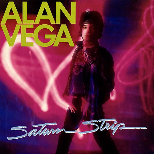Saturn Strip by Alan Vega