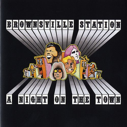 Play & Download A Night On The Town by Brownsville Station | Napster