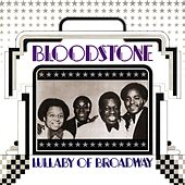 Lullaby Of Broadway by Bloodstone