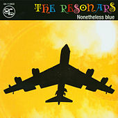 Play & Download Nonetheless Blue by Resonars | Napster