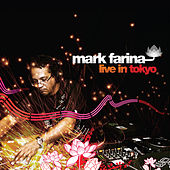 Play & Download Live in Tokyo by Mark Farina | Napster