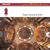 Play & Download Mozart: The Organ Sonatas & Solos by Daniel Chorzempa | Napster