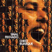 Play & Download Sinal Fechado by Chico Buarque | Napster