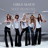 Play & Download Sexy! No No No... by Girls Aloud | Napster