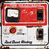 Play & Download Red Dust Rising by Dexateens | Napster