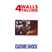 Play & Download Culture Shock by 4 Walls Falling | Napster