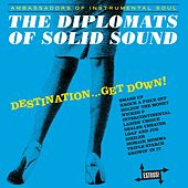 Destination...Get Down! by Diplomats of Solid Sound