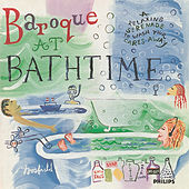 Play & Download Baroque at Bathtime by Various Artists | Napster