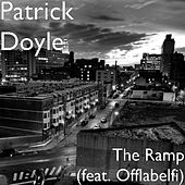Play & Download The Ramp (feat. Offlabelfi) by Patrick Doyle | Napster
