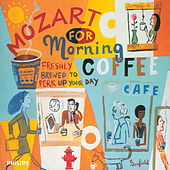 Play & Download Mozart for Morning Coffee by Various Artists | Napster