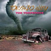 Play & Download Tornado Alley by The Torpedoes | Napster