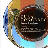 Play & Download Donald Grantham: Tuba Concerto by Charles Villarrubia | Napster