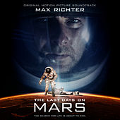Last Days on Mars (Original Motion Picture Soundtrack) von Max Richter