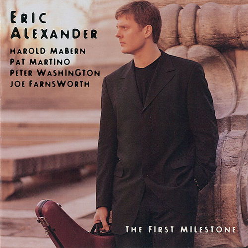 Play & Download The First Milestone by Eric Alexander | Napster