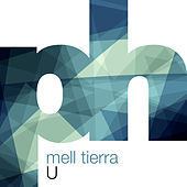 Play & Download U by Mell Tierra | Napster