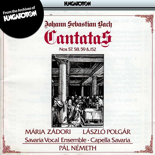 Bach: Cantatas Nos. 57, 58, 59 and 152 by Maria Zadori