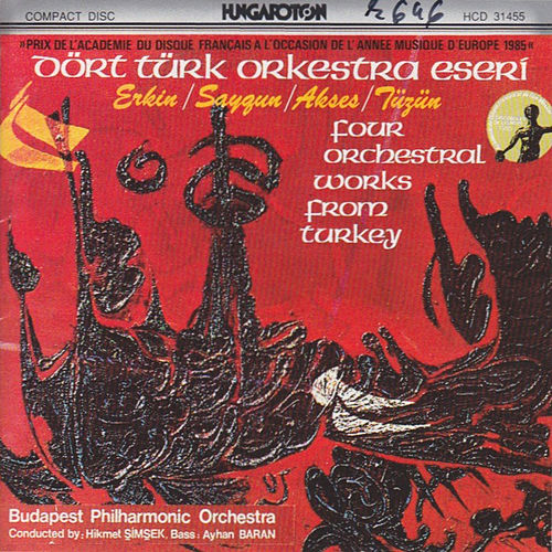 Four Orchestral Works from Turkey von Budapest Philharmonic Orchestra