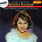 Play & Download Operettdalok (Song from the Operettas by Magda Kalmar | Napster