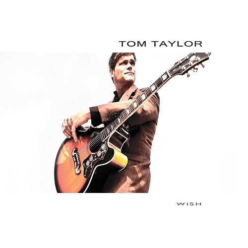 Play & Download Wish by tom taylor | Napster