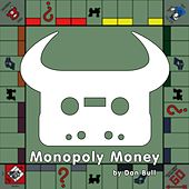 Play & Download Monopoly Money by Dan Bull | Napster