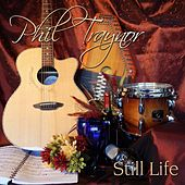 Play & Download Still Life by Phil Traynor | Napster