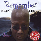 Play & Download Remember (Remastered) by Bishop Lee (Christian Hip-Hop) | Napster